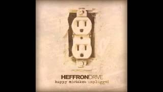 Division of the Heart - HeffronDrive (Unplugged)
