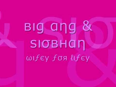Big Ang & Siobhan - Wifey For Lifey [Bassline Version]