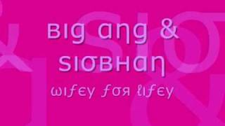 Big Ang & Siobhan - Wifey For Lifey [Bassline Version]