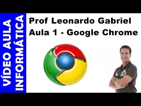 Vídeo aula - Informática - Google Chrome - Aula 1