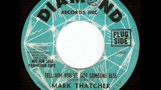 Mark Thatcher - Tell Him You