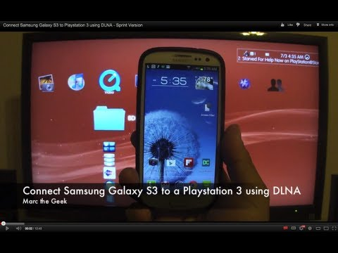 Connect Samsung Galaxy Phones to Playstation 3 using DLNA (Read Update)