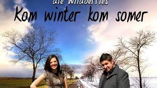 die Wildberries - Kom Winter Kom Somer (Amptelike Musiekvideo)