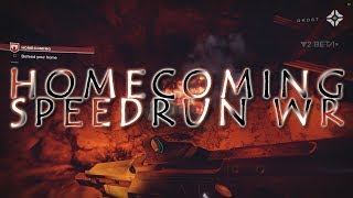 """Homecoming"" Speedrun WR! (7:04) Destiny 2 PC Beta"
