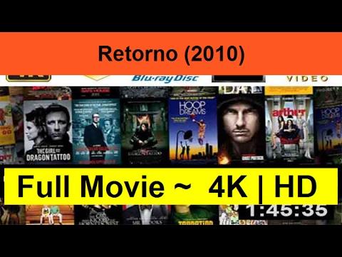 """Retorno--2010- Full""""ONLINE-Length"""""""