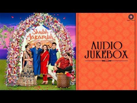 Shubh Aarambh - Full Movie Audio Jukebox | Prachee Shah Paandya, Harsh Chhaya & Deeksha Joshi