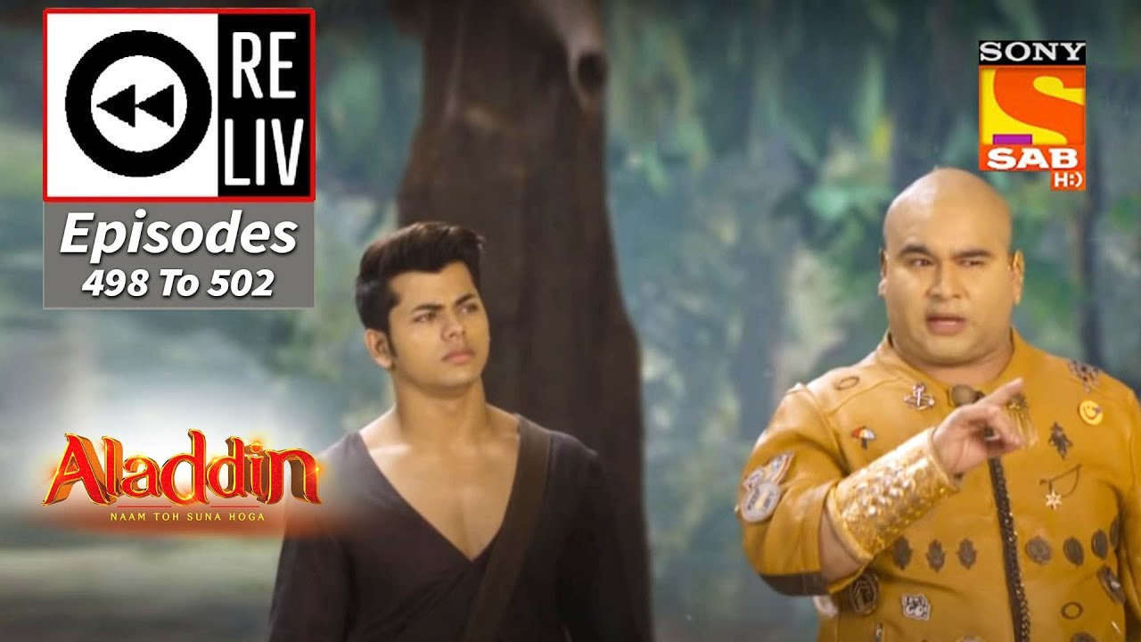 Download Weekly ReLIV - Aladdin - 26th October 2020 To 30th October 2020 - Episodes 498 To 502