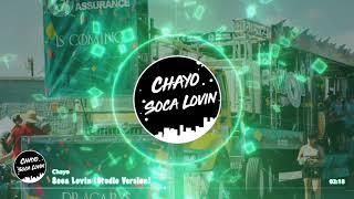 Chayo-Soca Lovin (Studio Version)