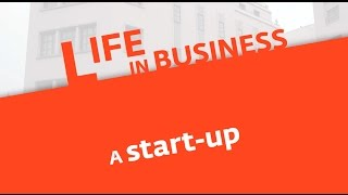 Life in business (2): a start-up