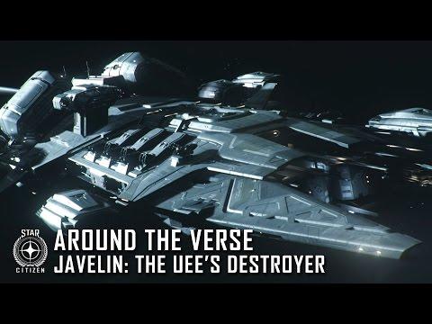 Star Citizen: Around the Verse - Javelin: The UEE's Destroyer