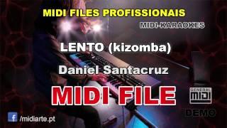 ♬ Midi file  - LENTO (kizomba) - Daniel Santacruz