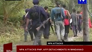 NPA attacks PNP, AFP detachments in Mindanao