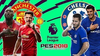 PES2018 PC Manchester United vs Chelsea Gameplay