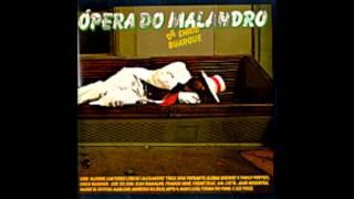 16 - Ópera - Ópera Do Malandro  - Chico Buarque
