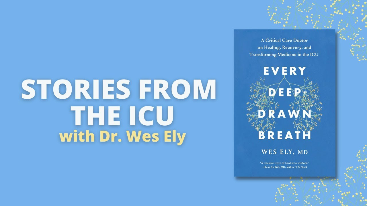 Every Deep - Drawn Breath: Stories from the ICU