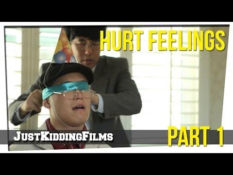 Hurt Feelings - Part 1