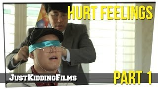 Hurt Feelings - Part 1
