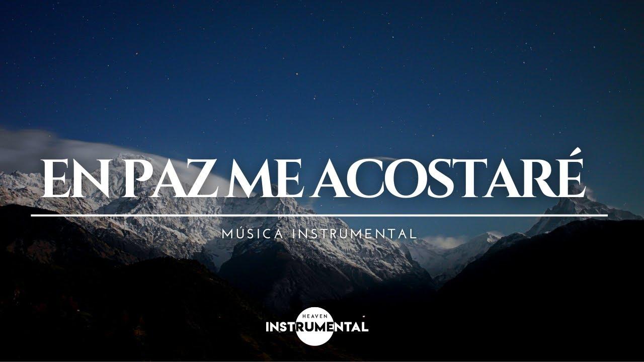 🌌🙇🏻♂️🛌🏿En Paz Me Acostaré / Música Instrumental / Descanso Espiritual🛌🏿🙇🏻♂️🌌