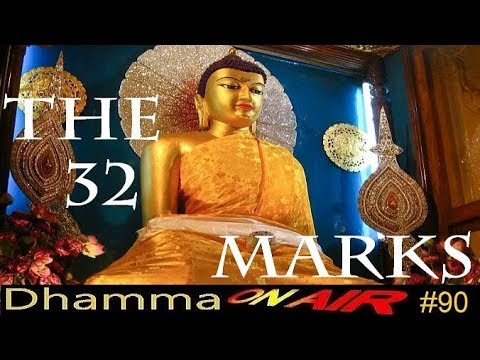 Dhamma on Air #90: Vegetarianism & the 32 Marks of a Great Man
