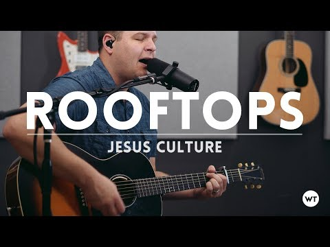Rooftops - Jesus Culture (cover)