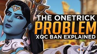Overwatch: The One Trick Problem - xQc Toxicity BAN Explained