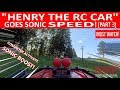 "SONIC SPEED ""HENRY THE RC CAR""! (CHAPTER 2 ""PART 3"")"