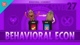 Behavioral Economics: Crash Course Economics #27