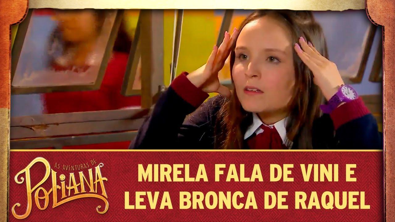 Mirela fala de Vini e leva bronca de Raquel | As Aventuras de Poliana