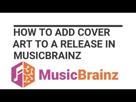 How to add Cover Art to a Release to MusicBrainz