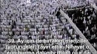 Yasin Suresi Kabe İmamı Sudais Türkçe Altyazılı Mealli