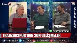 Kısa Pas / Trabzonspor Gündemi