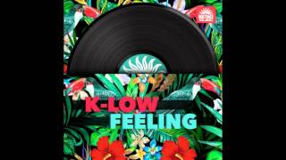 K-Low - Feeling - Tribal Mix