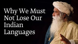 Why We Must Not Lose Our Indian Languages