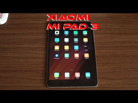 Xiaomi Mi Pad 3 Tablet - Review