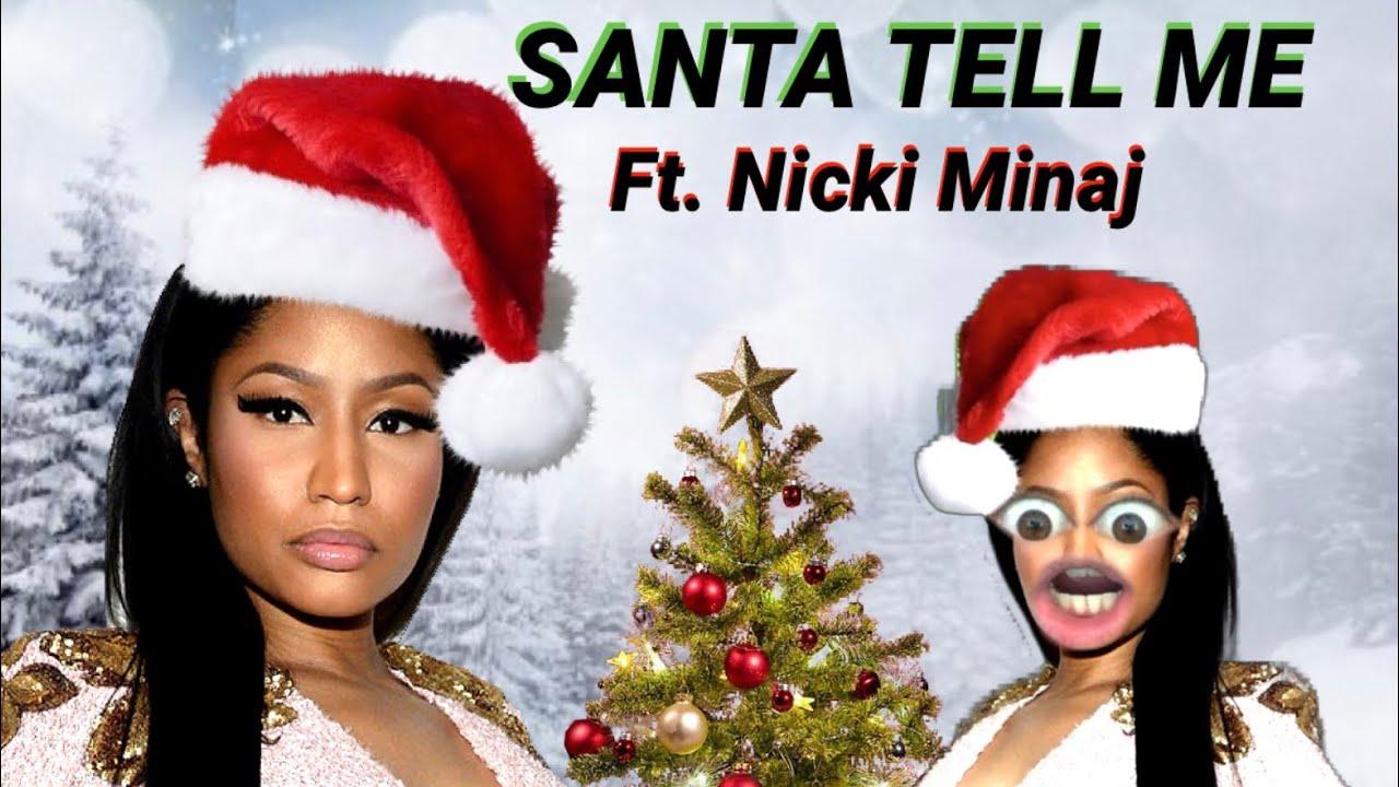 If Nicki Minaj had a verse in 'Santa Tell Me' by Ariana Grande