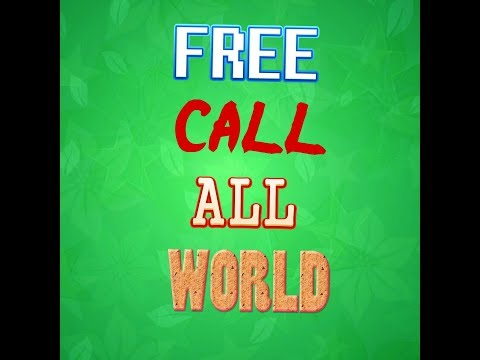 Free Call All World very Easy