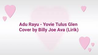 Gambar cover Adu Rayu - Yovie Tulus Glen 🎵 Cover by Billy Joe  Ava (Lirik)
