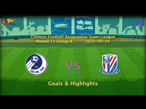 [CSL] 20200914 Round 11 Group A Dalian Professional vs Shanghai Shenhua