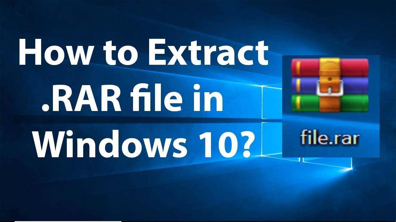 How to Extract  RAR File in Windows 10?