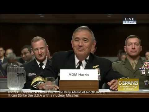 Admiral Harris 'Be Very Afraid of North Korea' It can Strike the U.S.A with a nuclear Missiles