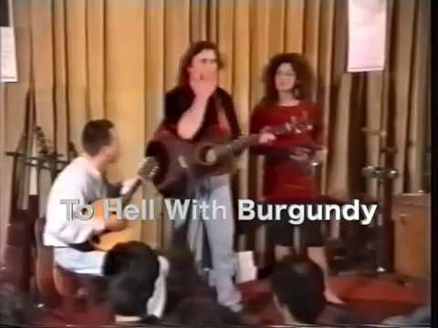 To Hell With Burgundy  LIVE Acoustic Bell Song