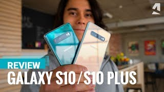 Our full Samsung Galaxy S10 and S10 Plus review