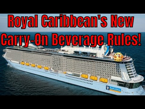 TWB is Live! Royal Caribbean's New Carry-On Beverage Policy Be Careful!