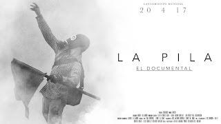 LA PILA  - (Documental completo)
