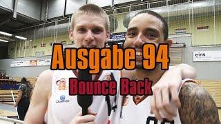 NINERS360 Ausgabe 94 - Bounce Back | NINERS Chemnitz vs. Nürnberg - 74:62