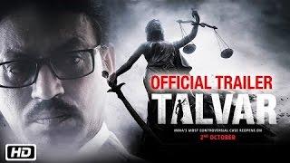 TALWAR - Official Trailer 2015 |  Irrfan Khan, Konkona Sen Sharma | Tabu | Neeraj Kabi | Sohum Shah