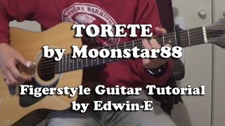 Torete by Moonstar 88 - Fingerstyle Guitar Tutorial Cover (w TAB)