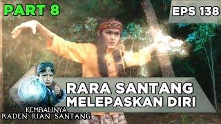 Download TAK DIAM! Rara Santang Melepaskan Diri dan Lawan Balapati - Kembalinya Raden Kian Santang Eps 138