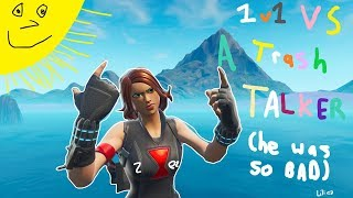 i 1v1'ed a TRASH TALKER in FORTNITE..... (actually embarrassing)