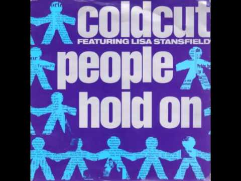 Coldcut feat. Lisa Stansfield - People hold on HQ
